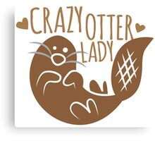 Crazy otter lady Canvas Print