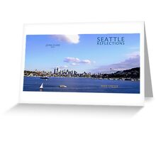 Seattle Reflections Greeting Card