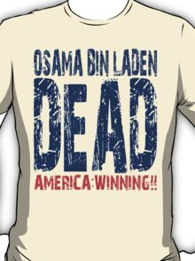 Osama is Dead - Light T-Shirt