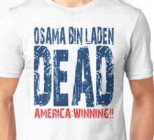 Osama is Dead - Light Unisex T-Shirt
