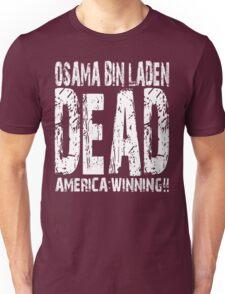Osama is Dead - Dark Unisex T-Shirt