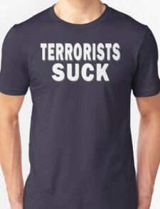 Terrorists Suck T-Shirt