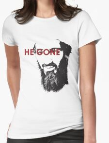 He Gone Womens Fitted T-Shirt