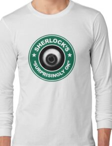 Sherlock's Coffee - Surprisingly OK! Long Sleeve T-Shirt