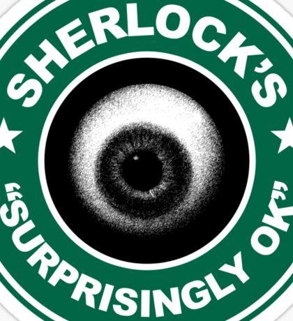Sherlock's Coffee - Surprisingly OK! Sticker