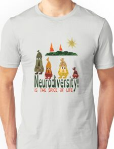 Neurodiversity is the spice of life  Unisex T-Shirt