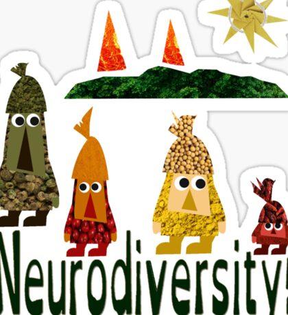 Neurodiversity is the spice of life  Sticker