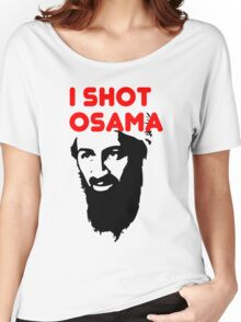 I shot Osama Women's Relaxed Fit T-Shirt
