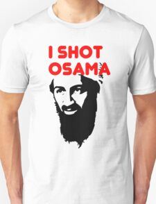 I shot Osama T-Shirt