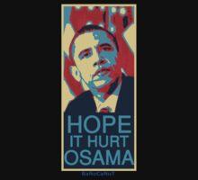 Hope it Hurt Osama T-Shirt