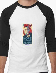 Hope it Hurt Osama Men's Baseball ¾ T-Shirt