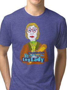 Log Lady Tri-blend T-Shirt
