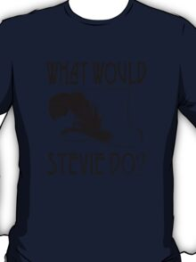 WHAT WOULD STEVIE NICKS DO - VINTAGE T-Shirt