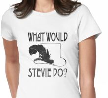WHAT WOULD STEVIE NICKS DO - VINTAGE Womens Fitted T-Shirt