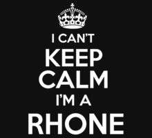 Surname or last name Rhone? I can't keep calm, I'm a Rhone! by hadessquintz