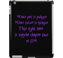 Chapter 4 (or 5) iPad Case/Skin