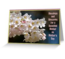 Blessings & Blossoms for Mother's Day... Greeting Card
