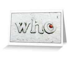 Who Bug Greeting Card