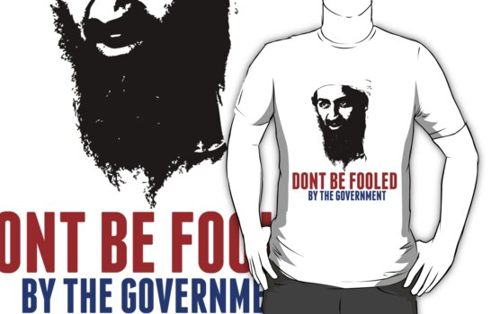 Osama Bin Laden is Still Alive Shirt by osamashirts