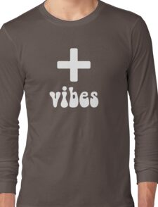 Positive Vibes Long Sleeve T-Shirt