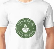 Tea Quote Unisex T-Shirt