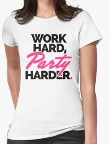 Work Hard, Party Harder Quote T-Shirt
