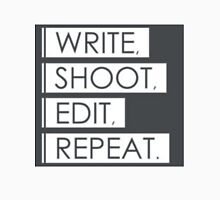 WRITE, SHOOT, EDIT, REPEAT T-Shirt