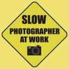 slow photographer by dedmanshootn