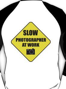 slow photographer T-Shirt