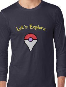Let's Explore Long Sleeve T-Shirt