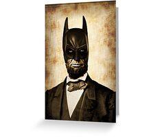 Batman + Abe Lincoln Mashup Greeting Card