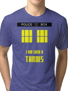 Doctor Who - I'm such a Tardis Tri-blend T-Shirt