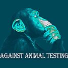 AGAINST ANIMAL TESTING by fuxart