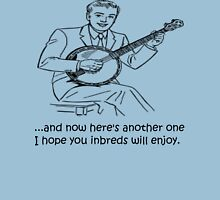 Banjo: Enjoy it Inbreds! Unisex T-Shirt