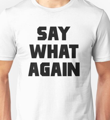 Pulp Fiction Say What Again Unisex T-Shirt