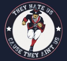 """Patriots Fan """"They Hate Us Cause They Ain't Us"""" by emrdesigns"""