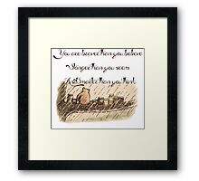 """You Are Braver Than You Believe"" (version 1) Framed Print"