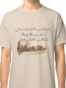 """You Are Braver Than You Believe"" (version 1) Classic T-Shirt"