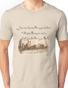 """""""You Are Braver Than You Believe"""" (version 1) Unisex T-Shirt"""
