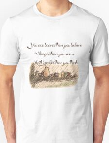 """""""You Are Braver Than You Believe"""" (version 1) T-Shirt"""