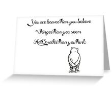 """""""You Are Braver Than You Believe"""" (version 2) Greeting Card"""