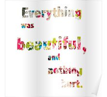 Everything was Beautiful III Poster