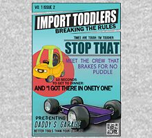 Import Toddlers 2 - breaking the rules Unisex T-Shirt