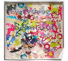 Everything was Beautiful I Poster