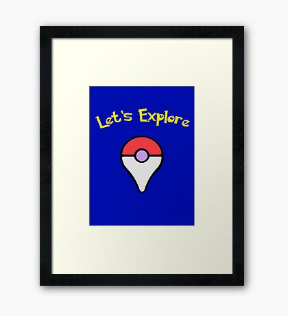 Let's Explore Framed Print
