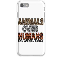 ANIMALS OVER HUMANS iPhone Case/Skin