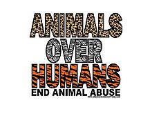 ANIMALS OVER HUMANS Photographic Print