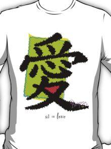 Ai = love T-Shirt
