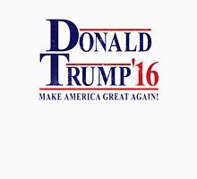 DONALD TRUMP FOR PRESIDENT 2016 Unisex T-Shirt