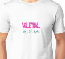 Volleyball Dig Set Spike Unisex T-Shirt